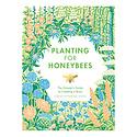 Chronicle Books Planting for Honeybees