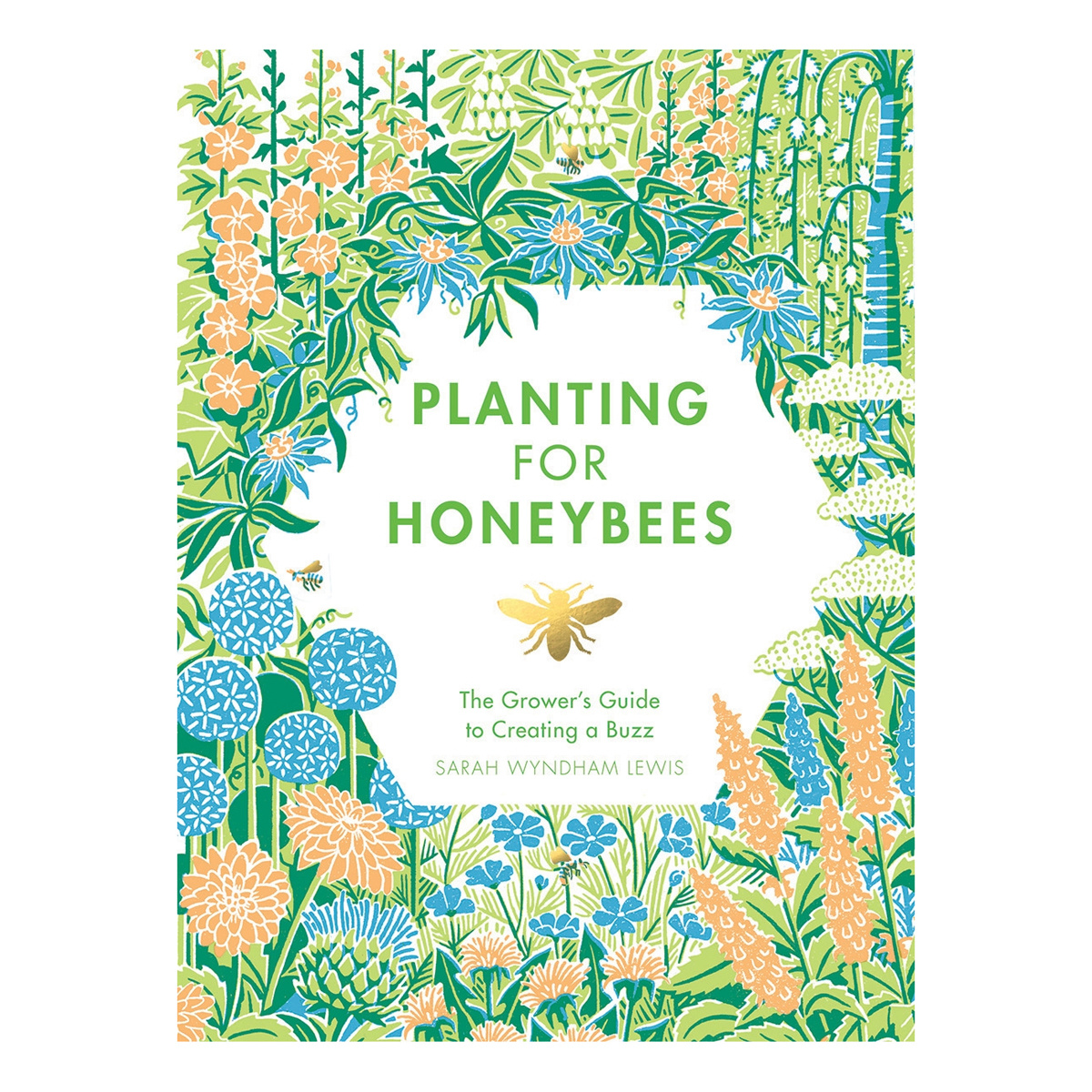 Chronicle Books Planting for Honeybees