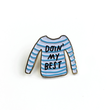 Tigerpocket Press Doin' my best enamel pin