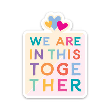 Gus and Ruby Letterpress We are all in this together - die cut sticker