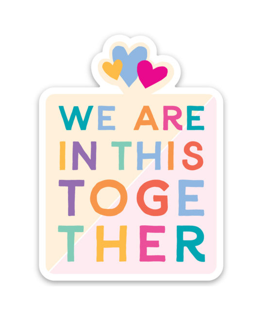 Gus and Ruby Letterpress - GR We are all in this together - die cut sticker