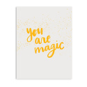 Gus and Ruby Letterpress - GR Gus & Ruby - You are magic