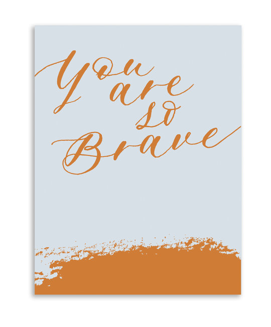 Gus and Ruby Letterpress - GR Gus & Ruby - You are so brave