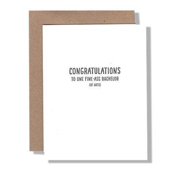 power and light letterpress Congrats Fine Ass Bachelor Degree
