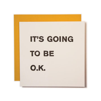 Ladyfingers Letterpress It's Going to be O.K. Card