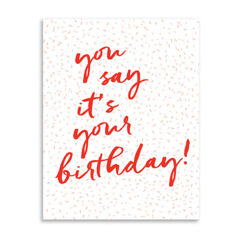 Gus and Ruby Letterpress You Say It's Your Birthday