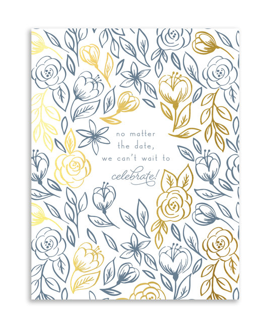 Gus and Ruby Letterpress - GR Gus & Ruby - No Matter the Date, gold foil