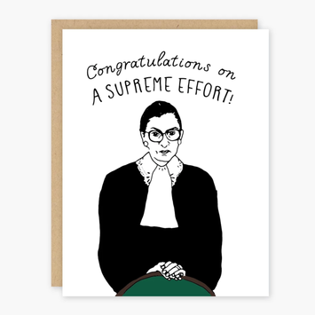 Party of One RBG Supreme Effort Congratulations Card