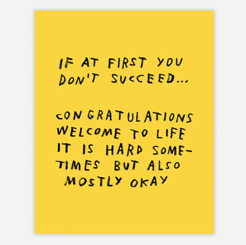 AdamJK - AJK AJKPR - If At First You Don't Succeed Print, 8x10