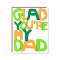 Egg Press - EP Glad You're My Dad