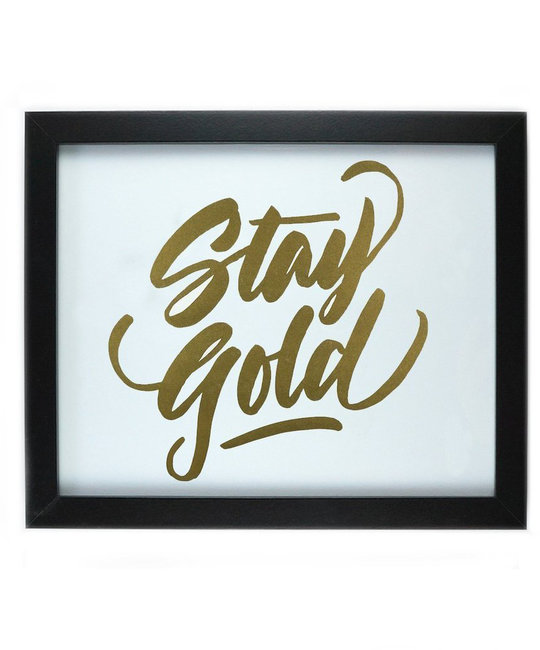 and Here We Are Stay Gold Print, 8 x 10 inch