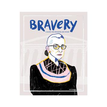 Bravery Magazine - BRA Bravery Magazine Issue 12: Ruth Bader Ginsburg