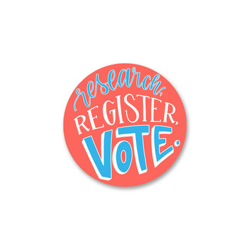"""Gus and Ruby Letterpress - GR Gus & Ruby - Research, Register, Vote 3"""" sticker"""
