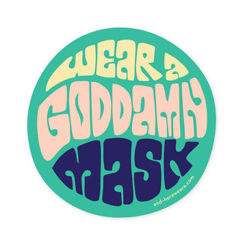 and Here We Are Wear a Mask Sticker