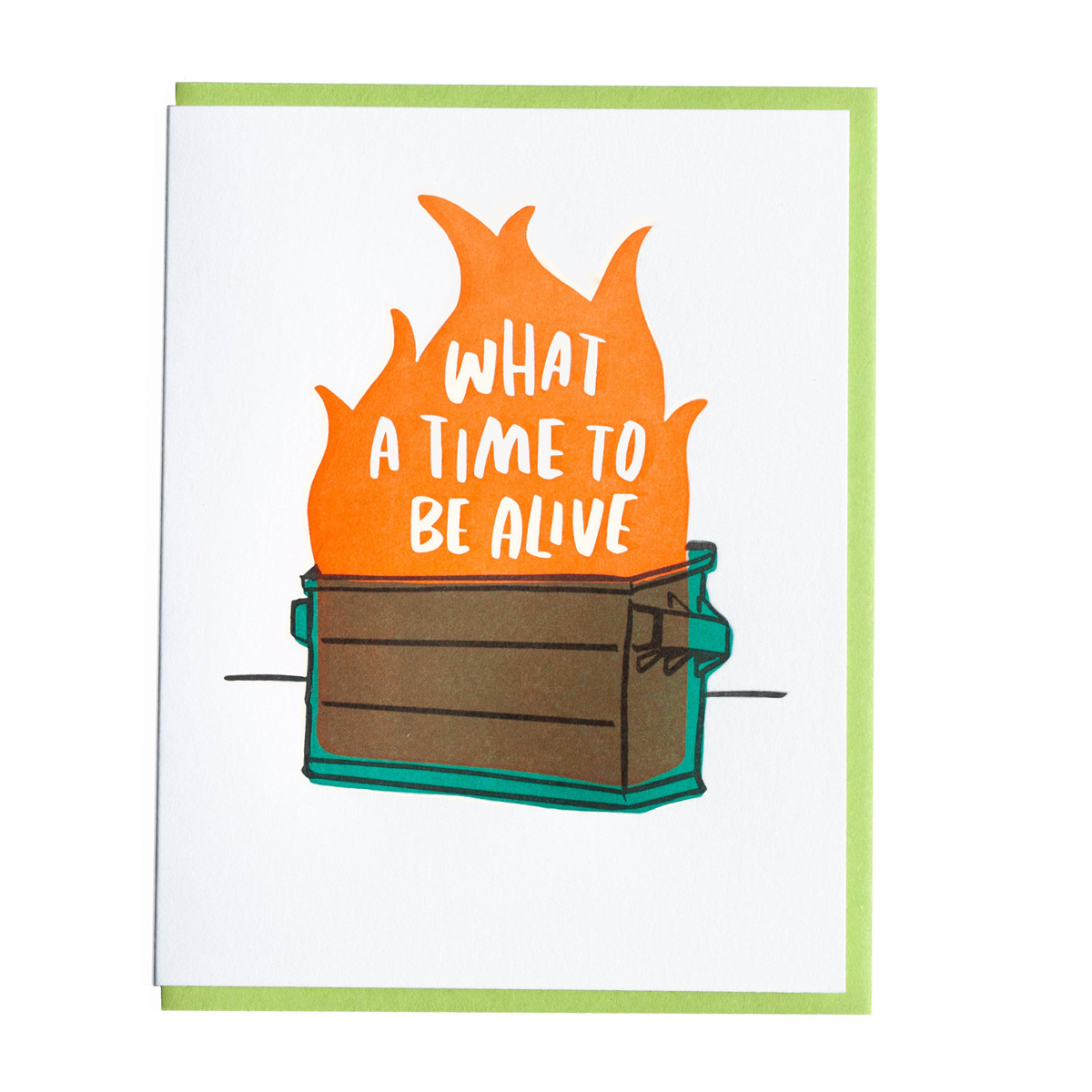 and Here We Are - AHW Dumpster Fire Card