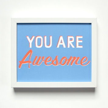 "Banquet Atelier and Workshop - BAW You Are Awesome, 8x10"" art print"