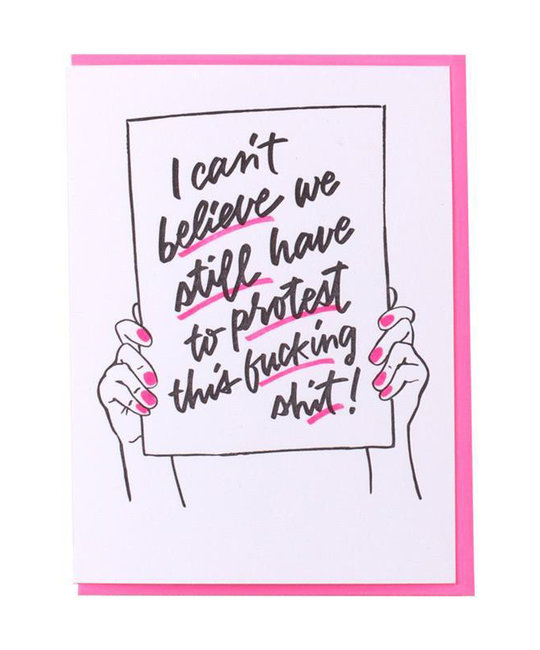 and Here We Are - AHW Protest Sign Card