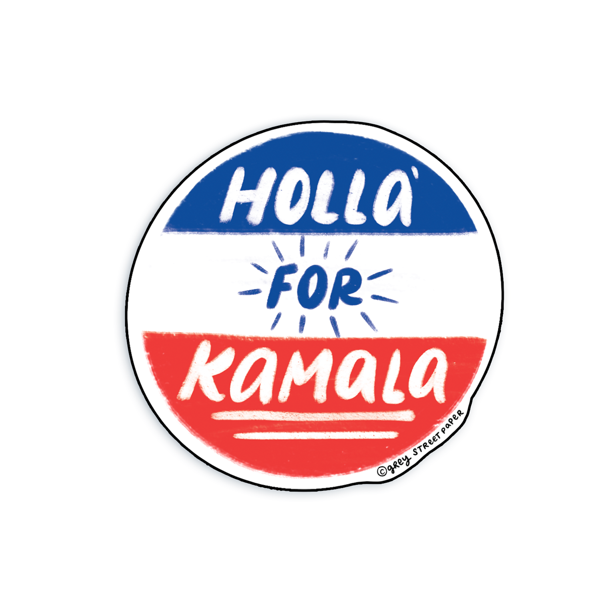 Grey Street Paper - GRSP Holla' for Kamala Sticker