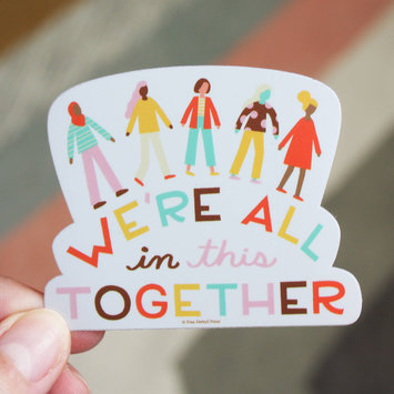 Free Period Press - FPP We're All in This Together Vinyl Sticker