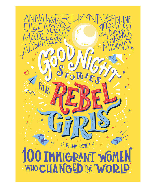 Timbuktu Labs - TL Good Night Stories for Rebel Girls: 100 Immigrant Women Who Changed the World