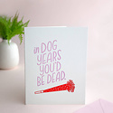 Friendly Fire Paper - FFP In Dog Years You'd Be Dead