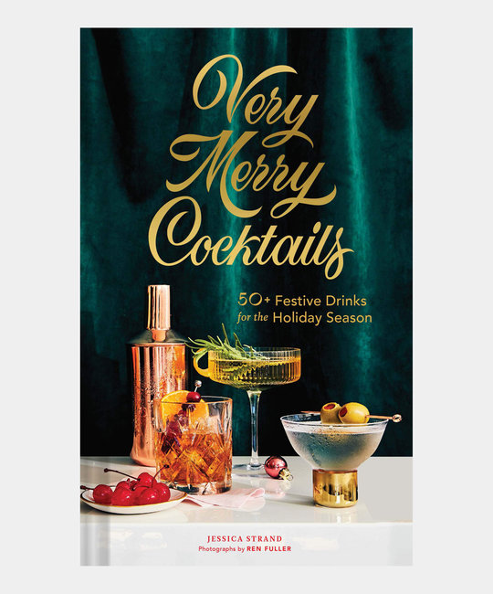 Chronicle Books - CB Very Merry Cocktails 50+ Festive Drinks for the Holiday Season