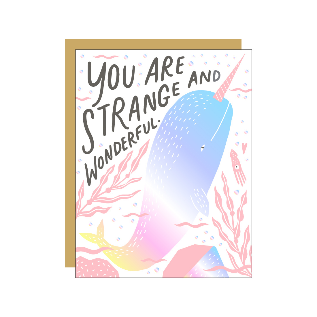 Hello!Lucky You are Strange and Wonderful (Narwhal)