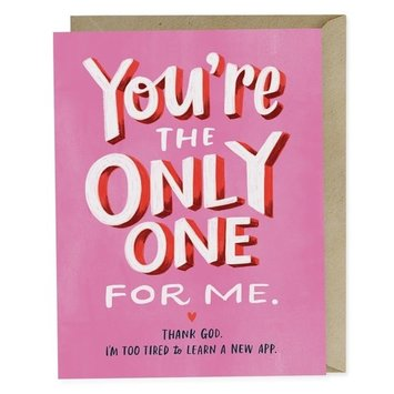 Em + Friends - EMM The Only One For Me Card