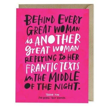Em + Friends - EMM Every Great Woman Card