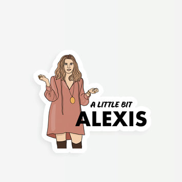 Party Mountain - PM A Little Bit Alexis Sticker