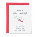 Little Goat Paper Co - LG Killer Birthday Card