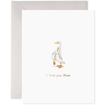 E. Frances Paper Studio - EF Love You Mom Goose Card