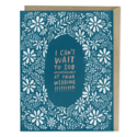 Em + Friends - EMM Sob at your Wedding Card