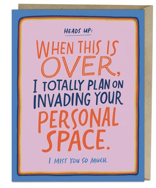 Em + Friends - EMM Personal Space Miss You Card