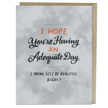 Emily McDowell - EMM Adequate Day Card