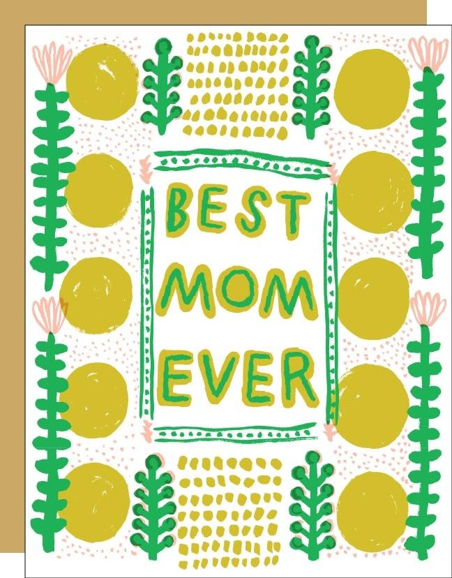 Egg Press - EP Best Mom Ever Card