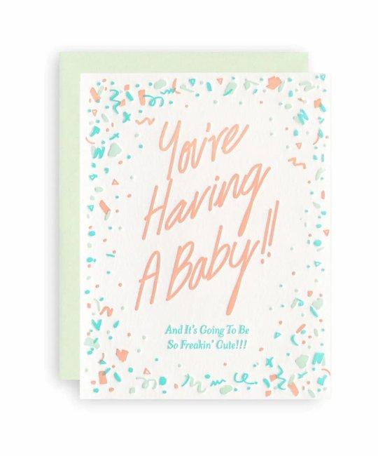 KB Paperie - KBP KBPGCBA0002 - You're Having a Baby (Freakin' Cute)