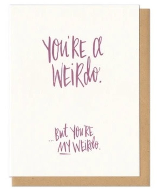 Frog & Toad Press - FT FTGCLO0004 - You're My Weirdo