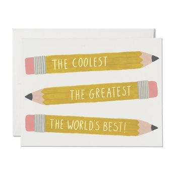 Red Cap Cards - RCC RCCGCMI0031 - Pencils Coolest Greatest Best
