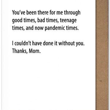 The Matt Butler - TMB Pandemic Times Mom Card