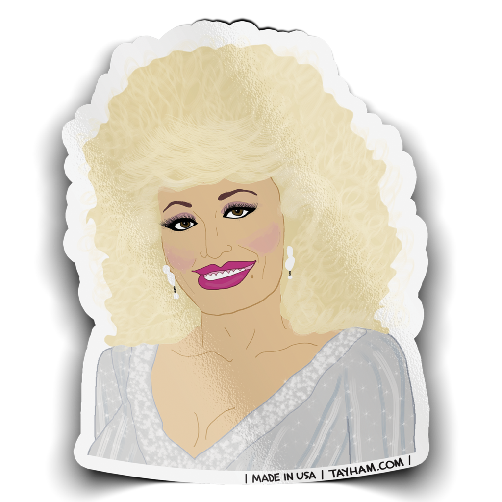 Tay Ham - TH TH ST - Dolly Parton Nice Sticker