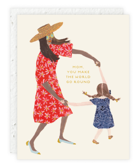 Seedlings - SED Mom You Make the World Go Round Card