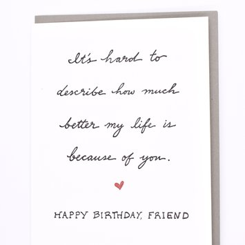 Wild Ink Press - WI Life Better Because of You Friend Birthday Card