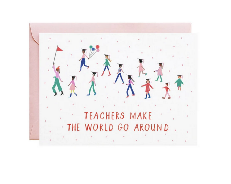 Mr. Boddington's Studio - MB Teachers Make the World Go Round Card