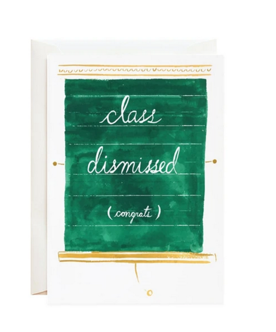 Mr. Boddington's Studio - MB Class Dismissed Congrats Card