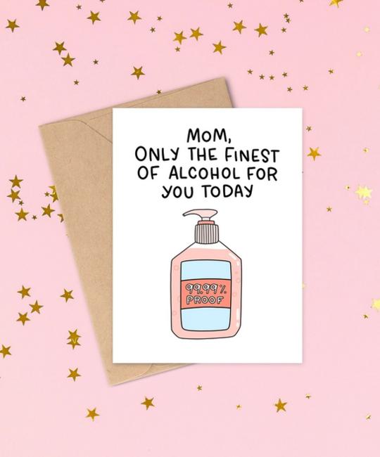 Siyo Boutique - SIB Finest of Alcohol Mom Card