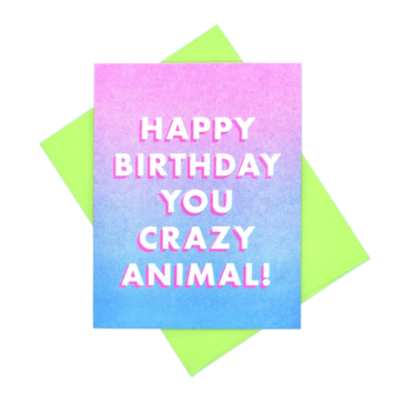 Next Chapter Studio Happy Birthday You Crazy Animal Card
