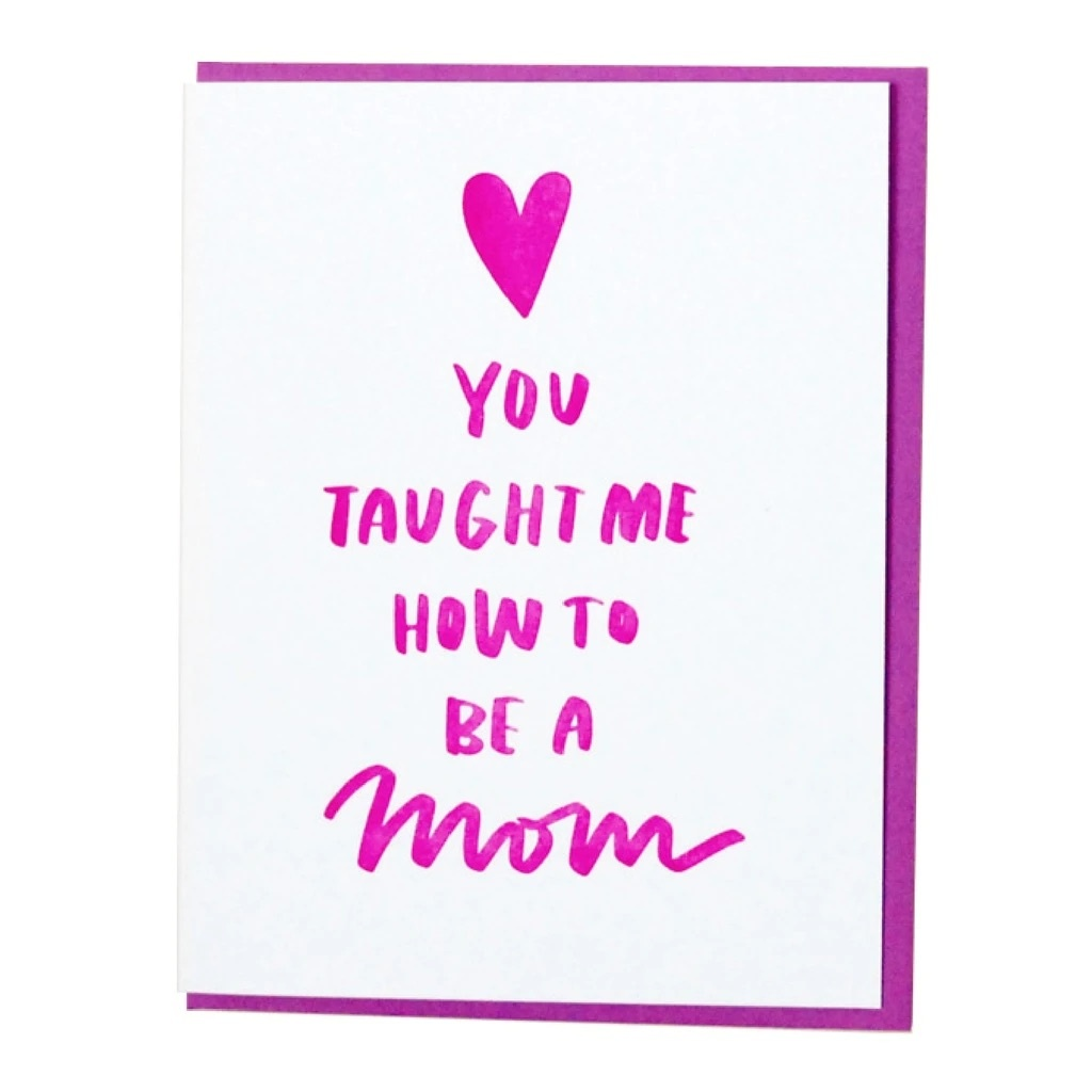 and Here We Are - AHW Taught Me Card