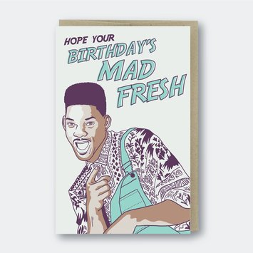 Pike Street Press - PSP Mad Fresh, Fresh Prince Birthday Card