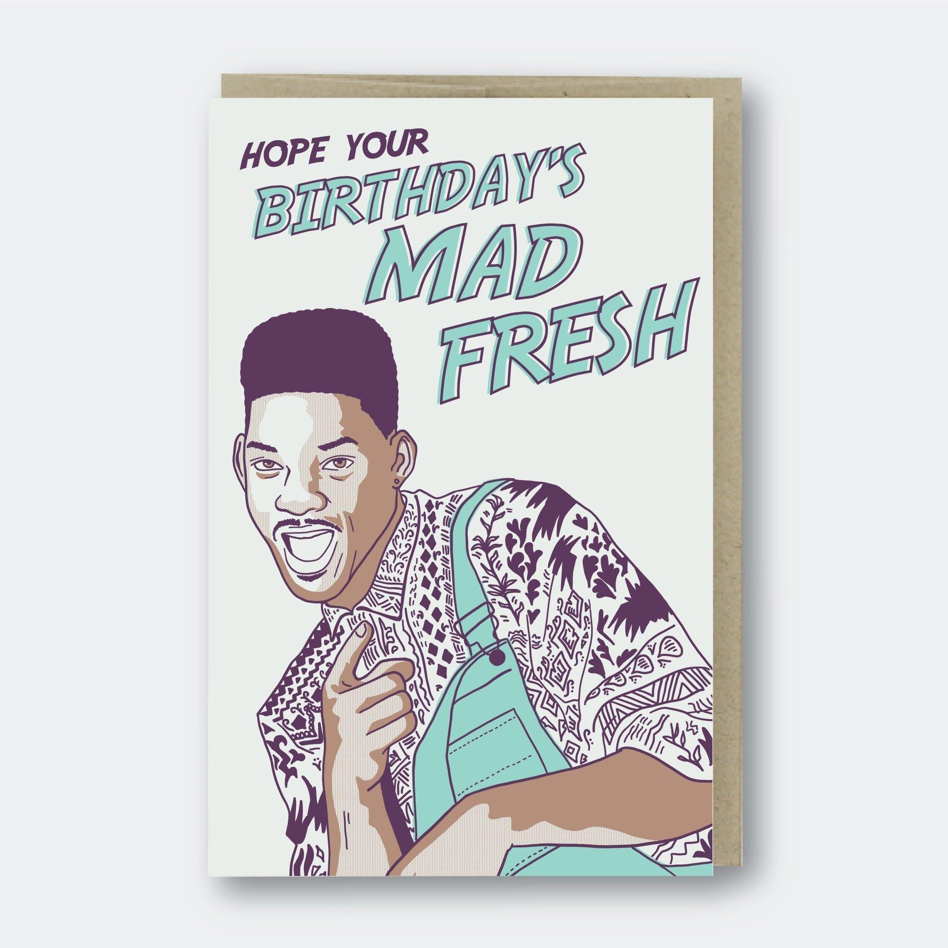 Pike Street Press - PSP Mad Fresh, Fresh Prince Birthday Card